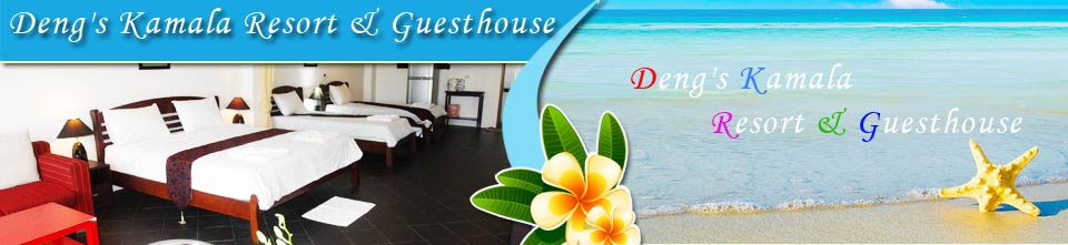 Deng's Kamala Resort Guesthouse Rooms Beach Restaurant Kamala Beach Phuket Thailand