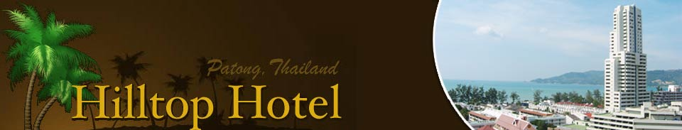 Hilltop Hotel - Luxury Sea View Hotel Patong Beach Phuket Thailand