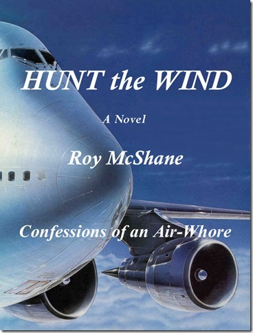 Roy McShane Blog Hunt The Wind, Confessions of an Air-Whore