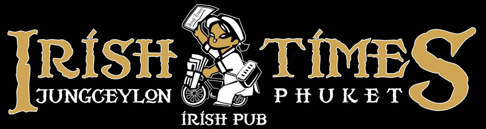 Irish Times Pub Restaurant Bar Live Music 100% Irish-owned Patong Beach Phuket Thailand