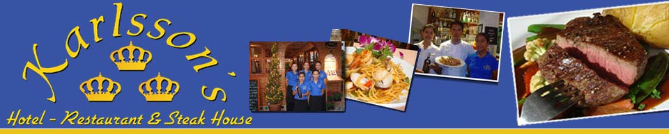 Karlsson's Restaurant Steak House - Restaurant Guesthouse Apartments Patong Beach, Phuket Thailand