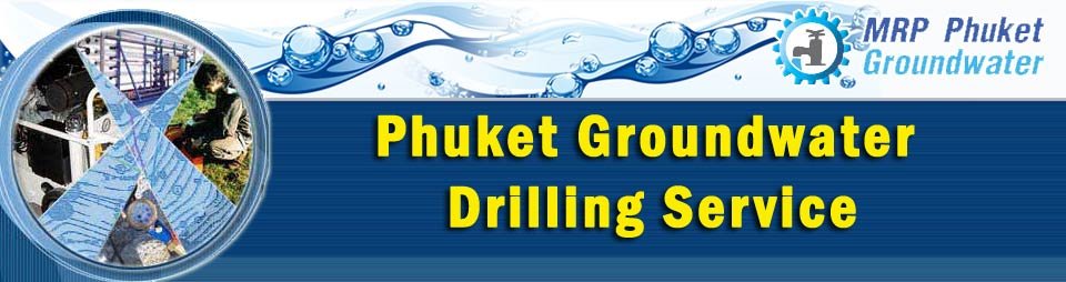 Phuket Groundwater Drilling Service Water Wells Drilling Phuket Thailand